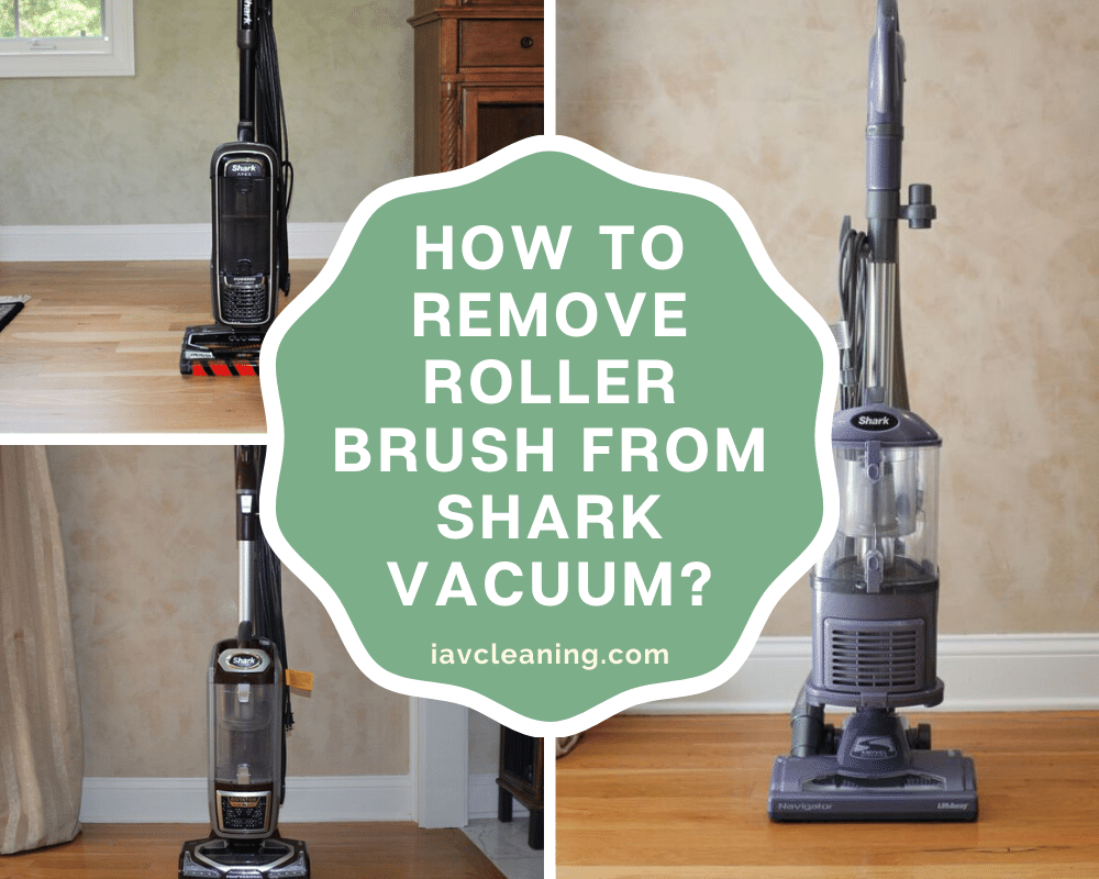 How To Remove Roller Brush From Shark Vacuum? | IAV Cleaning