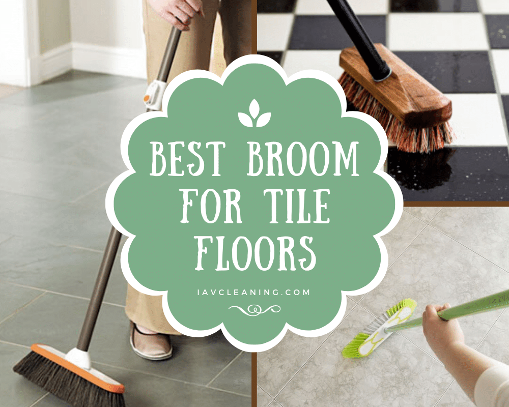 best broom for tile floors