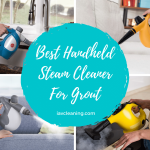 Best Handheld Steam Cleaner For Grout 2020