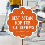 Best Steam Mop For Tile 2020