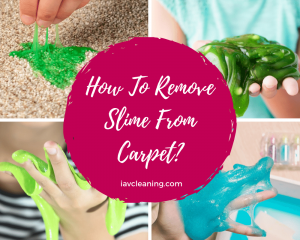 How To Remove Slime From Carpet?