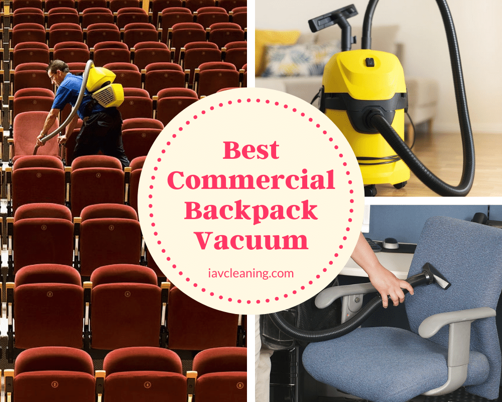 Best Commercial Backpack Vacuum