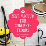 The Best Vacuum For Concrete Floors In 2020