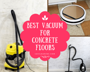 Best Vacuum For Concrete Floors