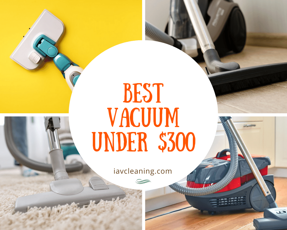 Best Vacuum Under $300