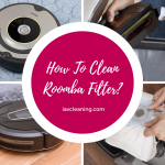 How To Clean Roomba Filter? (4 Steps)