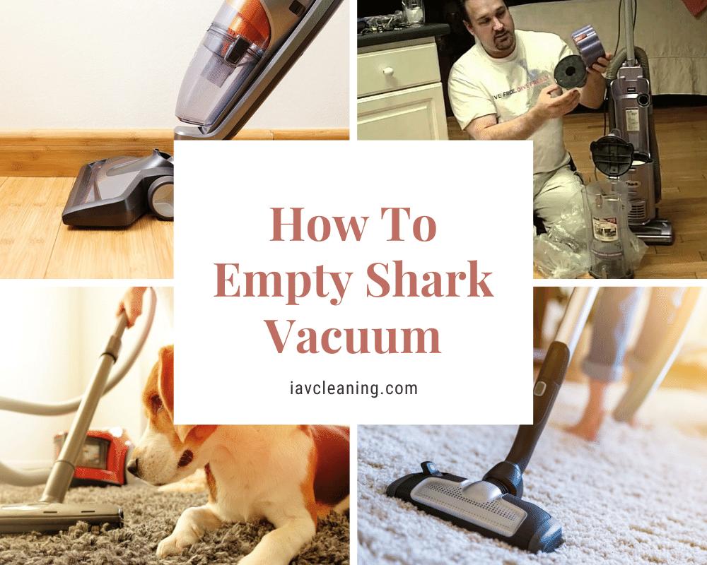 How To Empty Shark Vacuum