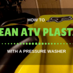 How to Clean ATV Plastic with a Pressure Washer?