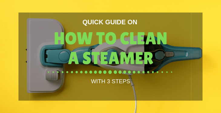 How To Clean a Steamer